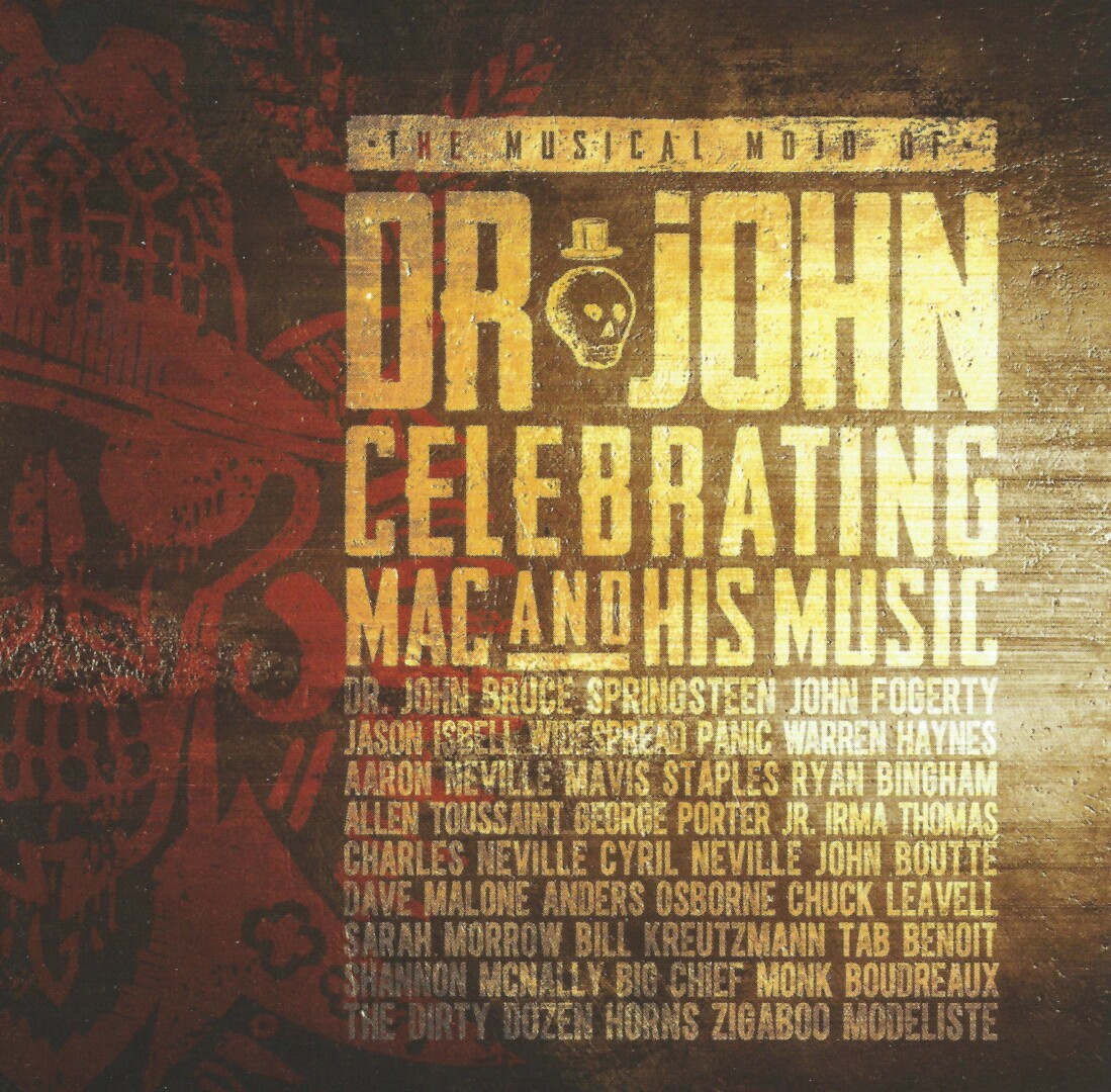 The Musical Mojo Of Dr John. A Celebration Of