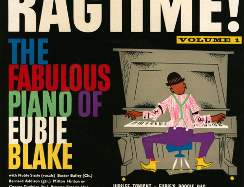 Ragtime – The Fabulous Piano of Eubie Blake -JKP Records