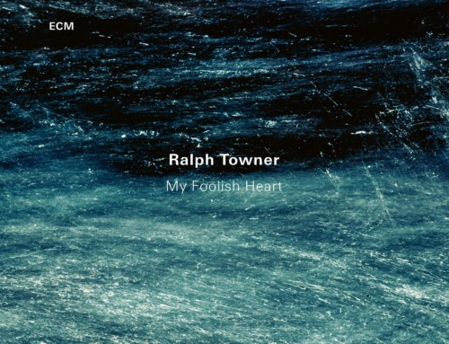 Ralph Towner – My Foolish Heart – ECM Records