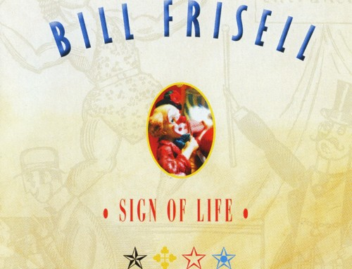 Bill Frisell – Sign of Life:Music For 858 Quartet – SL Records