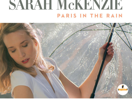 Sarah McKenzie – Paris In The Rain – Impulse Records