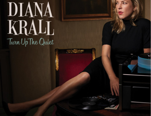 Diana Krall – Turn Up The Quiet – Verve/Universal