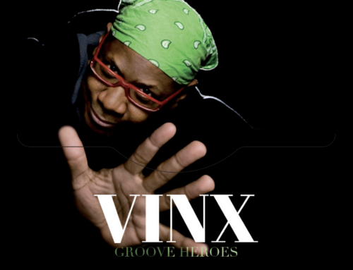 Vinx – Groove Heroes – Atomes Productions
