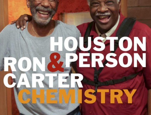 Ron Carter/Houston Person – Chemistry – High Note Records