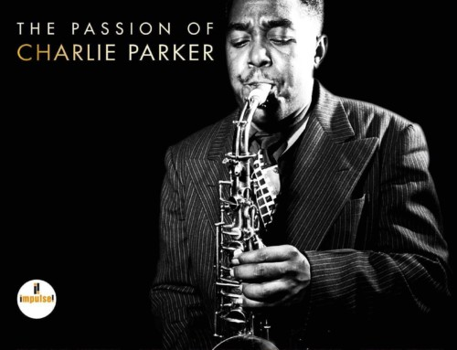 The Passion of Charlie Parker – Impulse Records