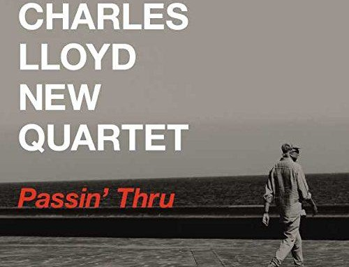 Charles Lloyd – Passin' Thru – Blue Note Records