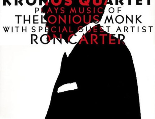 Kronos Quartet/Ron Carter – Monk Suite – Landmark Records