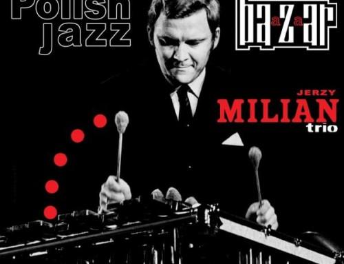 Jerzy Milian – Bazaar – Polskie Nagrania