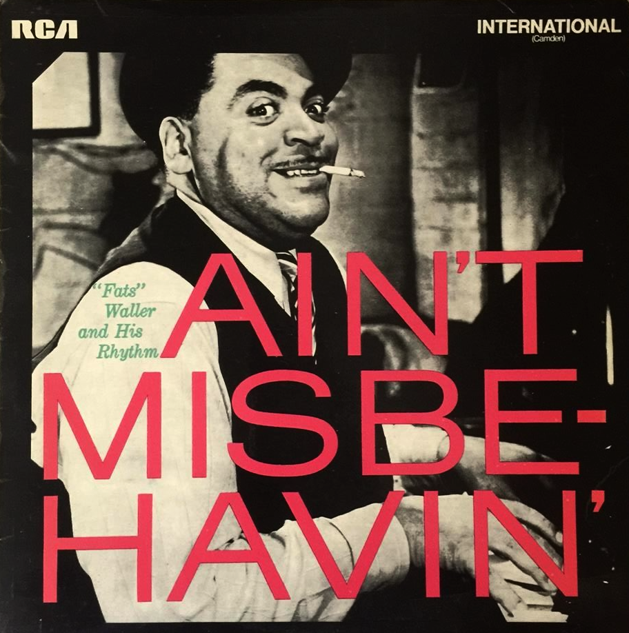 Fats Waller & His Rhythm Fats Waller And His Rhythm Dust Off That Old Pianna