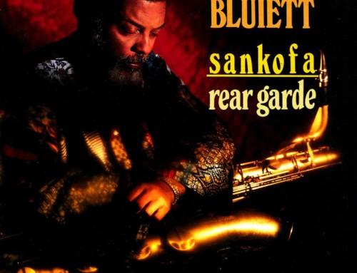 Hamiet Bluiett – Sankofa:Rear Garde – Black Saint Records