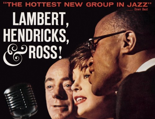 Hendriks/Lambert/Ross – The Hottest New Group In Jazz – Columbia Records