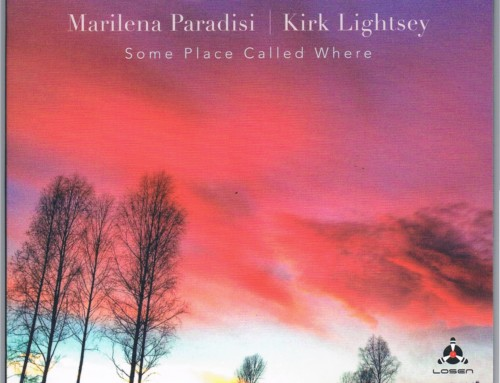 Kirk Lightsey/Marilena Paradisi – Some Place Called Where – Losen Records