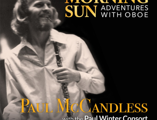 Paul Winter/Paul McCandless – Morning Sun: Adventures With Oboe – Living Music