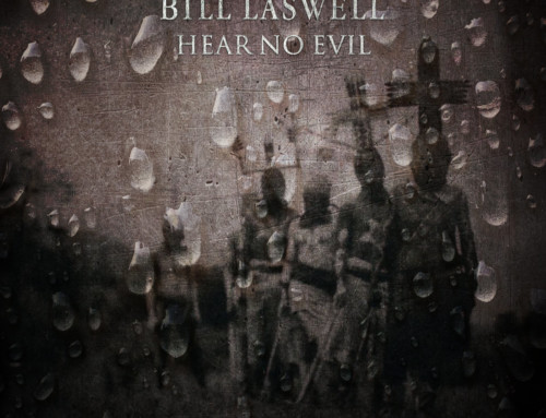 Bill Laswell – Hear No Evil – Meta Records