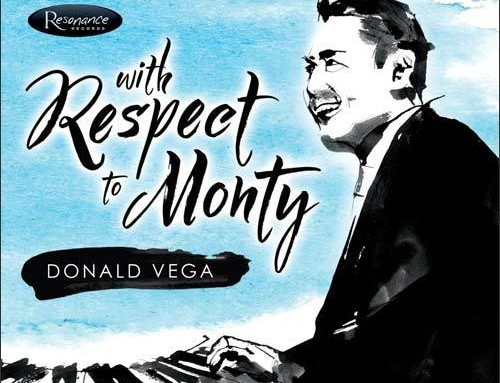 Donald Vega – With Respect To Monty – Resonance Records