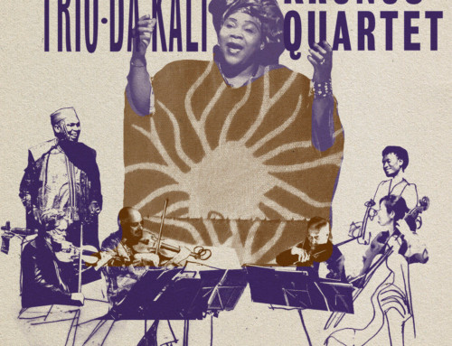 Kronos Quartet & Trio Da Kali – Ladilikan –World Circuit Records