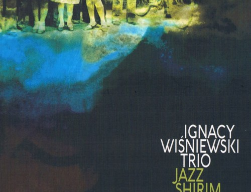 Ignacy Wiśniewski Trio – Jazz Shirim –Wood & Mood Records