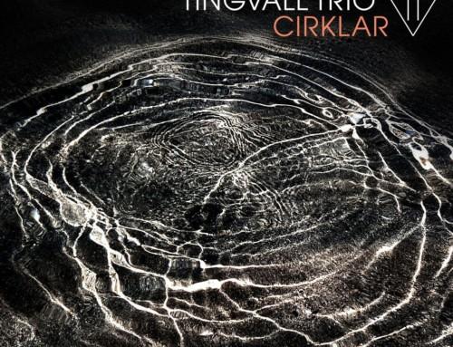Tingvall Trio – Cirklar – Skip Records