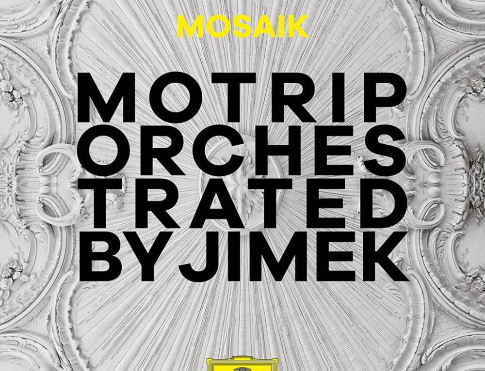 Jimek/Mosaik – Motrip Orchestred By Jimek – Deutsche Grammophon