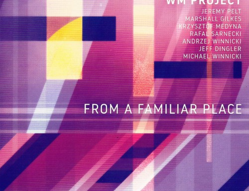 WM Project – From A Familiar Place – WM Records