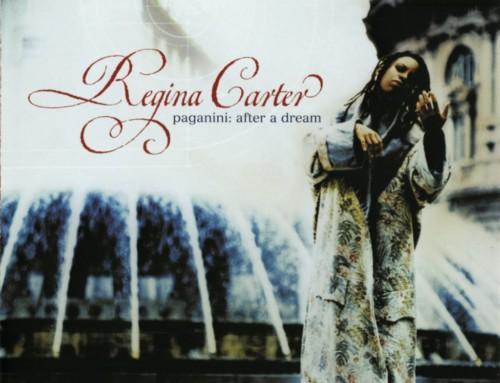 Regina Carter – Paganini: After a Dream – Verve Records