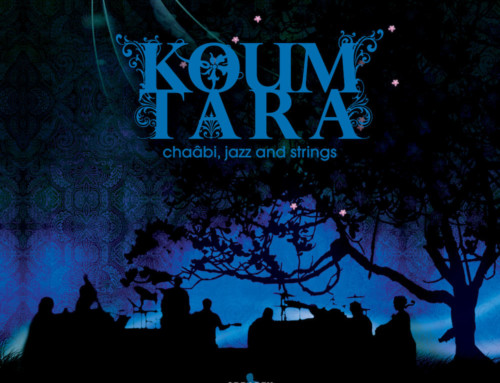 Koum Tara – Chaâbi, Jazz and Strings  – Odradek Records