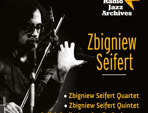 Zbigniew Seifert  – Polish Radio Jazz Archives – Polskie Radio