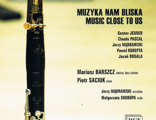 Mariusz Barszcz – Music Close To Us – DUX Recordings