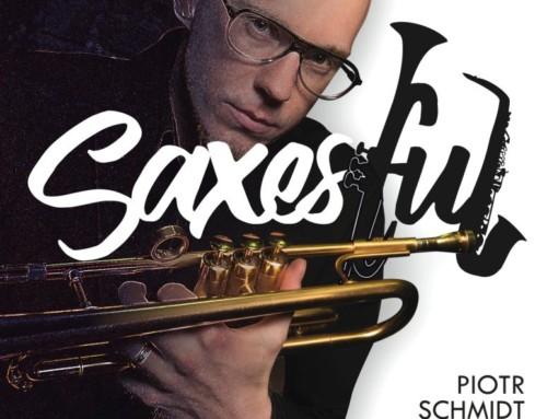 Piotr Schmidt Quartet – Saxesful – SJ Records