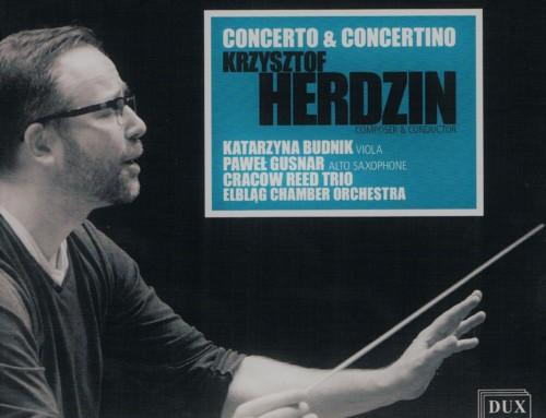 Krzysztof Herdzin – Concerto & Concertino – DUX Recordings