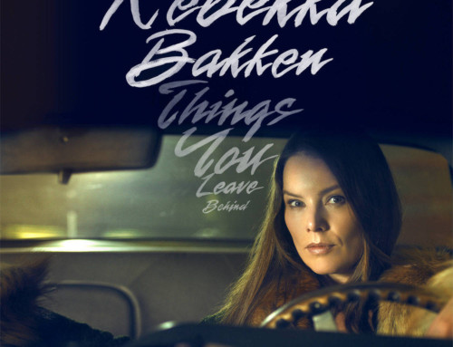 Rebekka Bakken – Things You Leave Behind – Okeh Records/ Sony Music