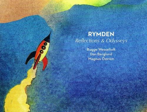 Rymden – Reflections & Odysseys – Jazzland Recordings