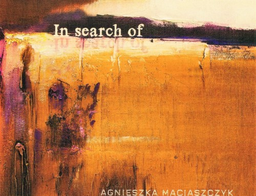 Agnieszka Maciaszczyk – In Search Of – Exit/Pona Sound