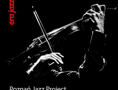 Era Jazzu – Poznań Jazz Project – Era Jazzu 2019