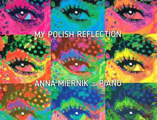 Anna Miernik – My Polish Reflection – DUX Recordings