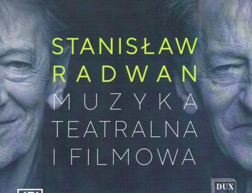 Stanisław Radwan – Muzyka teatralna i filmowa – DUX Recordings