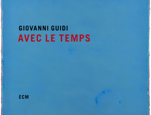 Giovanni Guidi – Avec Le Temps – ECM Records