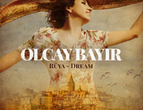 Olcay Bayir – Rüya – Dream for Anatolia – ARC Music
