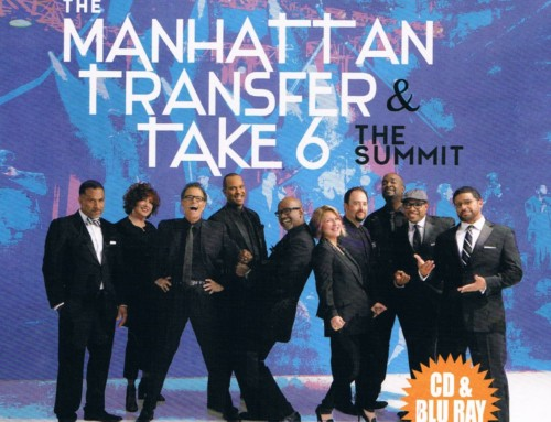 The Manhattan Transfer & Take 6 – The Summit – BMG Music