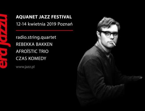 Era Jazzu – Edycja Festiwalowa 2019