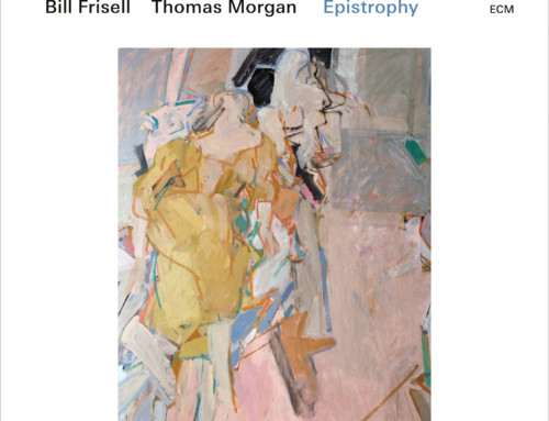 Bill Frisell/Thomas Morgan – Epistrophy – ECM Records