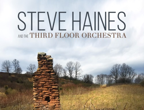Steve Haines – Third Floor Orchestra – Justin Time Records