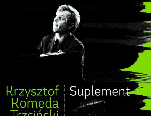 Krzysztof Komeda – Suplement – Agencja Muzyczna Polskiego Radia