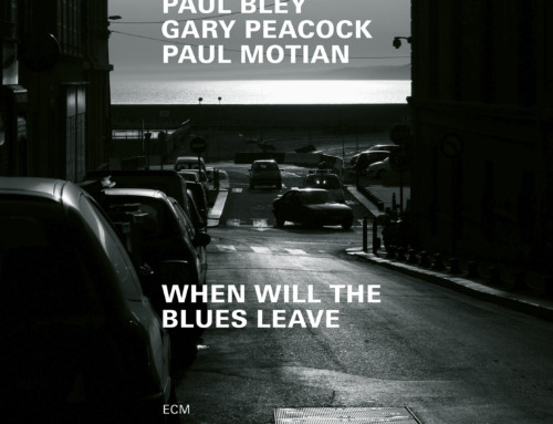 P.Bley/G.Peacock/P.Motian – When Will The Blues leave – ECM Records