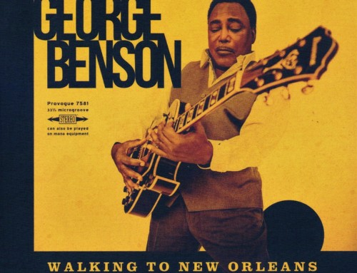 George Benson – Walking To New Orleans – Provoque/Mascot Records