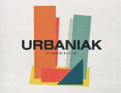 Michał Urbaniak – For Warsaw With Love – Wydawnictwo Agora