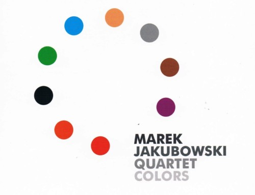 Marek Jakubowski Quartet – Colors – Allegro Records