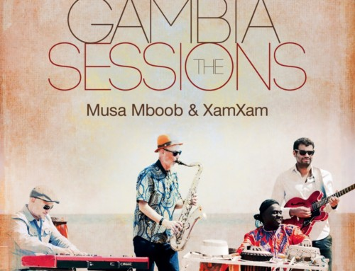 Musa Mboob & XamXam – The Gambia Sessions – ARC Music