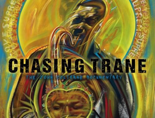 Chasing Trane: The John Coltrane Documentary – Musicine/ Universal