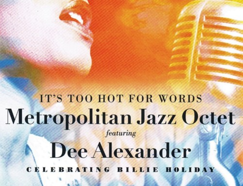 Metropolitan Jazz Octet/Dee Alexander – Celebrating Billie Holiday – Delmark Records